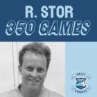 Ryan Stor - 350 Games